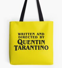Written and Directed by Quentin Tarantino (dark) Tote Bag