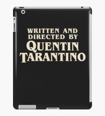 Written and Directed by Quentin Tarantino (original) iPad Case/Skin