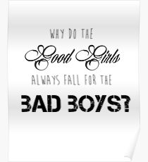 Good Girls Fall for Bad Boys Poster