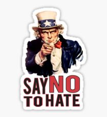 Uncle Sam Say No to Hate Tolerance Diversity USA Sticker