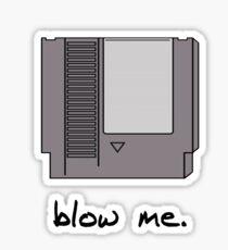 Blow me! Sticker