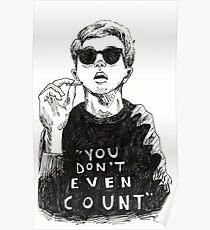 """""""Sie zählen nicht einmal"""" Poster"""