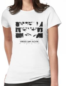 Dead or Alive Womens Fitted T-Shirt