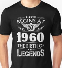 Life Begins At 57 1960 The Birth Of Legends T-Shirt