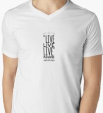 """Live quote from movie """"Auntie Mame"""" Men's V-Neck T-Shirt"""