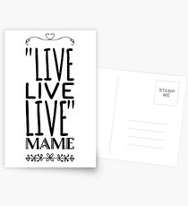 "Live quote from movie ""Auntie Mame"" Postcards"