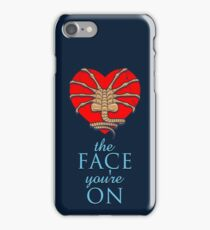 Love the face you're on iPhone Case/Skin