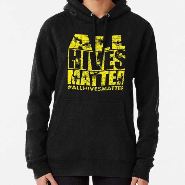 ALL HIVES MATTER Pullover Hoodie