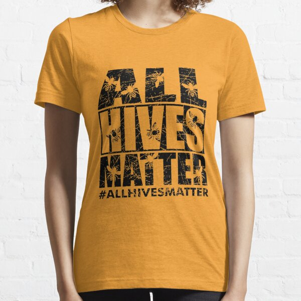 ALL HIVES MATTER Y Essential T-Shirt