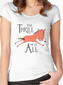 The Thrill of it All Horse Women's Fitted Scoop T-Shirt