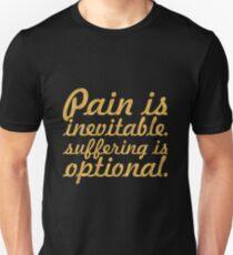 """Pain is inevitable... """"Haruki Murakami"""" Inspirational Quote Unisex T-Shirt"""