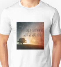 In that moment, I swear we were infinite T-Shirt