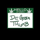 Dr. Green Thumb by Vee Vee