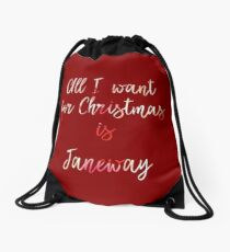 All I want for Christmas is Janeway Drawstring Bag