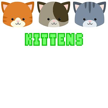 Kittens by 55INCH