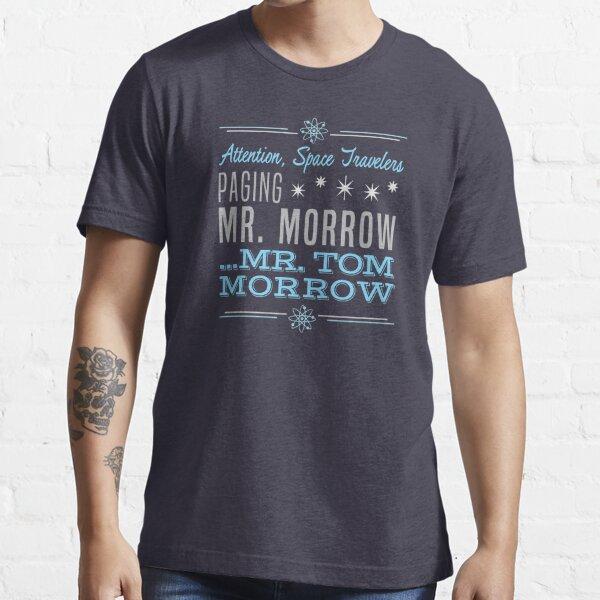 Paging Mr. Morrow Essential T-Shirt