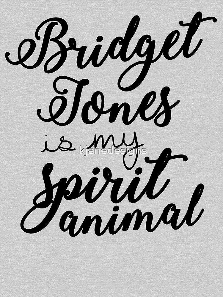 Bridget Jones ist mein Geisttier von kjanedesigns