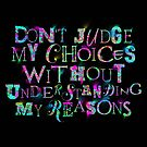 Don't Judge My Choices by Lou Patrick Mackay