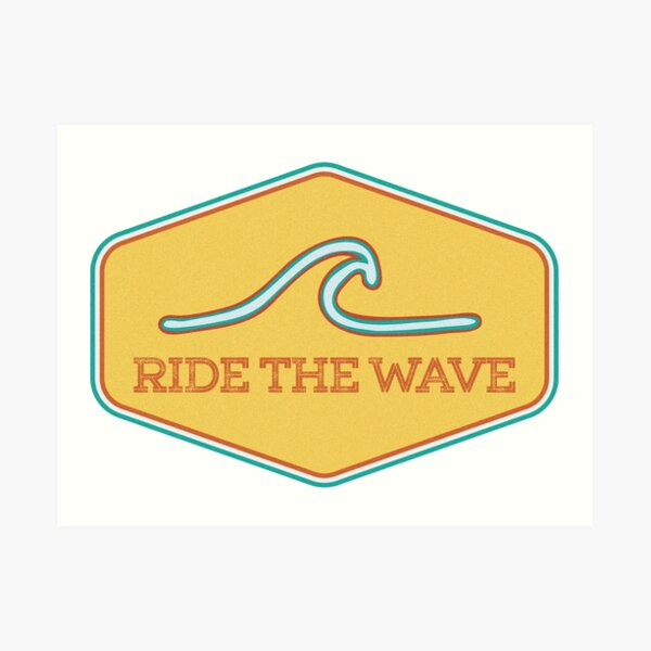 Ride the Wave - Vintage Surf Sticker Art Print