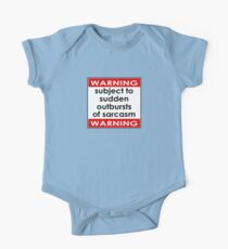 Warning Subject to Sudden Outbursts of Sarcasm - Kids T-Shirt One Piece - Short Sleeve
