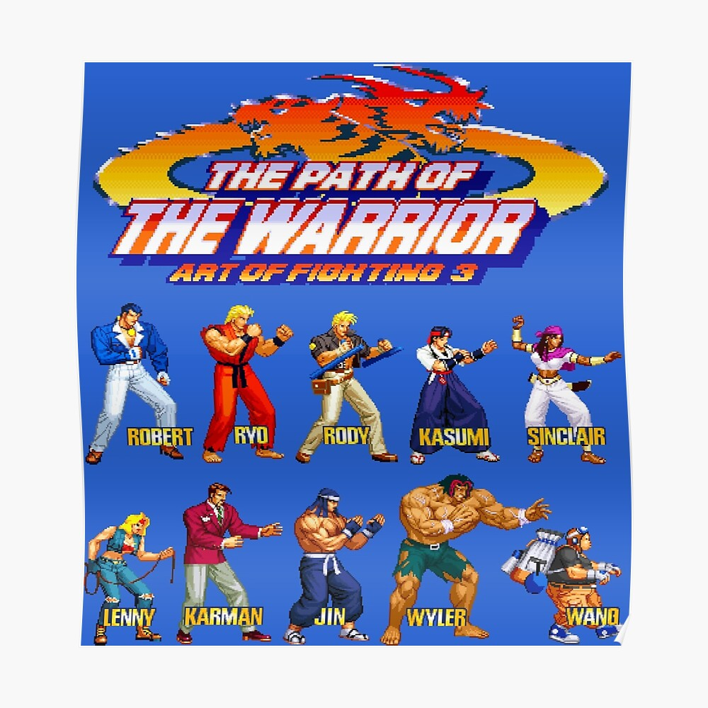 Art Of Fighting 3 The Path Of The Warrior Neo Geo Character Lineup Sticker By Winscometjump Redbubble
