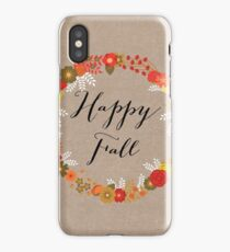 Happy Fall iPhone Case