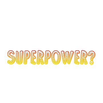 I'm a Soccer Mom, Whats your Superpower? by coolstuffofaz