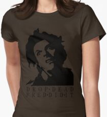 Drop Dead Fred  Womens Fitted T-Shirt