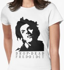Drop Dead Fred  Women's Fitted T-Shirt