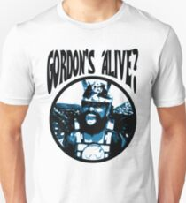 Prince Vultan - Gordon's Alive? Unisex T-Shirt