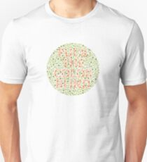 Fuck The Color Blind Unisex T-Shirt