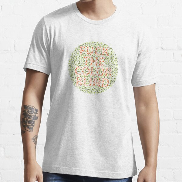 Fuck The Color Blind Essential T-Shirt