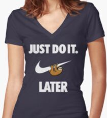 Do It Sloth! Women's Fitted V-Neck T-Shirt