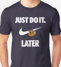 Do It Sloth! Unisex T-Shirt