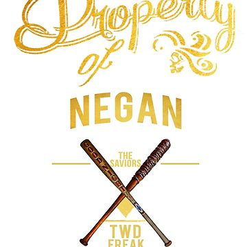 Property of Negan by WeArElectriCity