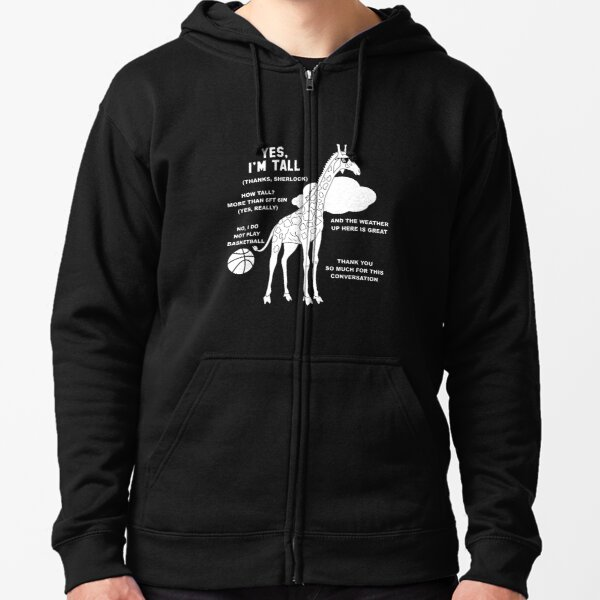 Tall People's Funny Small Talk Zipped Hoodie
