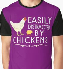 Easily Distracted By Chickens Graphic T-Shirt