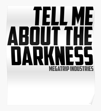 Tell Me About the Darkness Poster