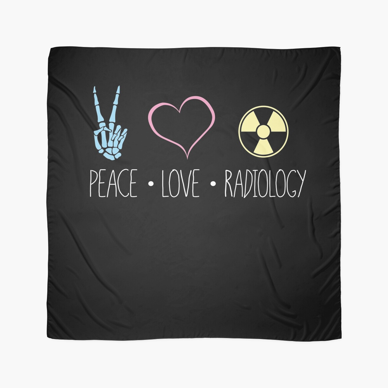 Peace love and radiology rad tech rt scarves by scott jay peace love and radiology rad tech rt buycottarizona Image collections