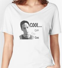 Cool. Cool cool cool. - Community Women's Relaxed Fit T-Shirt