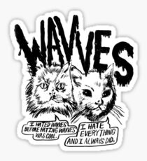 Wavves I Hated Wavves Before they were cool  Sticker