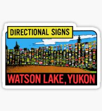 Yukon Territories Canada Watson Lake Directional Signs Vintage Travel Decal Sticker