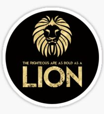 The Righteous are as Bold as a Lion Stickers Sticker