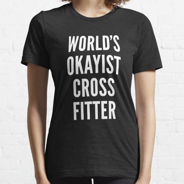 World's Okayist CrossFitter Essential T-Shirt