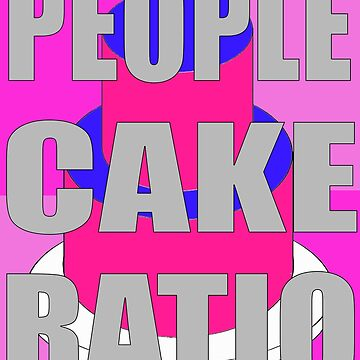 people to cake ratio by earlstevens