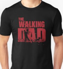 The Walking Dad - Funny Father Shirt T-Shirt