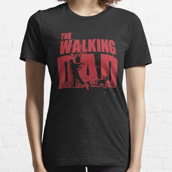 The Walking Dad - Funny Father Shirt Essential T-Shirt