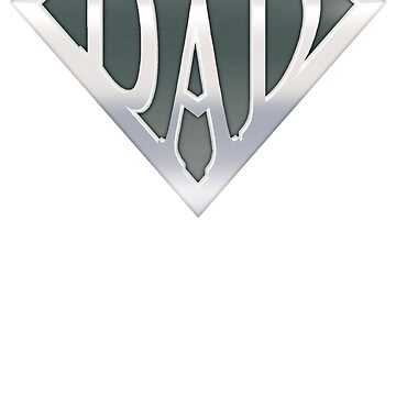 SupperDAD - Fathers Day Daddy Shirt by kvdesigner