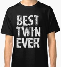 Best Twin Ever Sister Mens Womens T-shirt Cute Funny Gift For Brother Classic T-Shirt