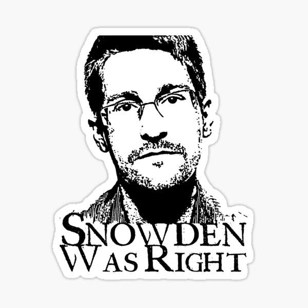 Snowden Was Right Sticker